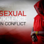 Sexual Violence as a peacetime-wartime continuum: Part 6; Prosecuting sexual violence in post-war societies